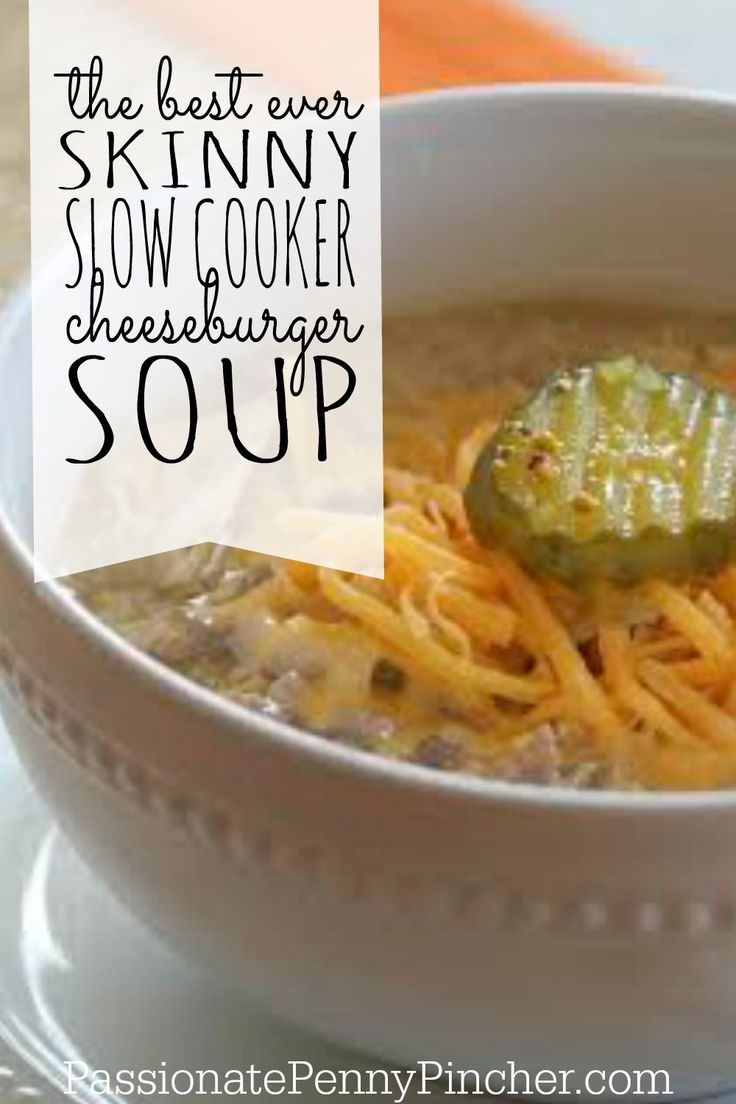 A super tasty soup recipe from Weight Watchers! This Skinny Cheeseburger Soup is so easy and cooks easily in your slow cooker or crockpot. Can't go wrong with this warm soup!