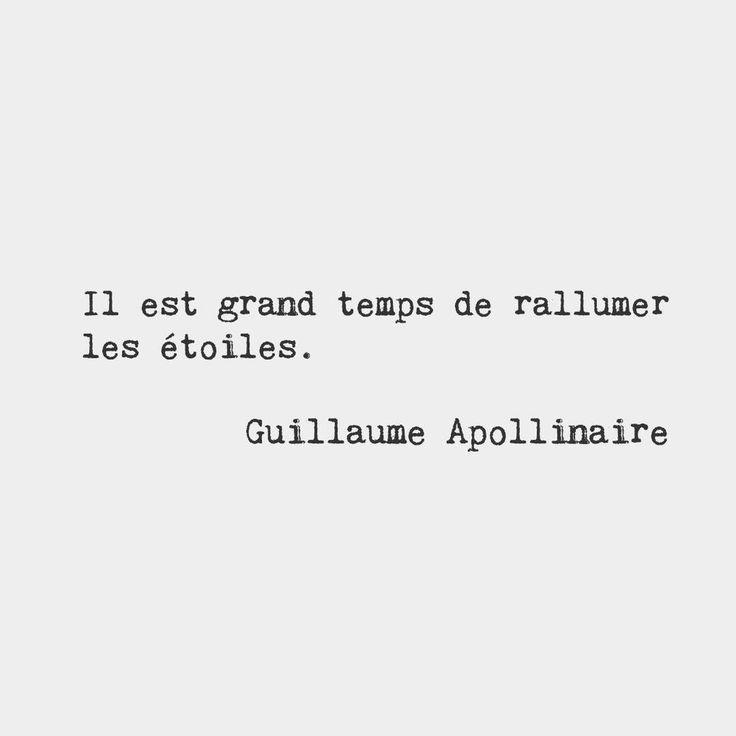 Toi et moi, parce qu´on brille et même dans l´ombre!!! ma petite étoile! X The time has come to light the stars again. — Guillaume Apollinaire, French poet