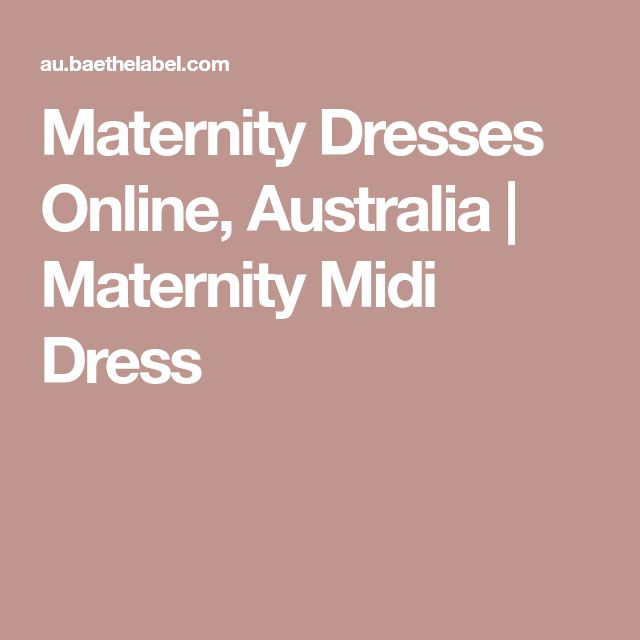 Maternity Dresses Online, Australia | Maternity Midi Dress