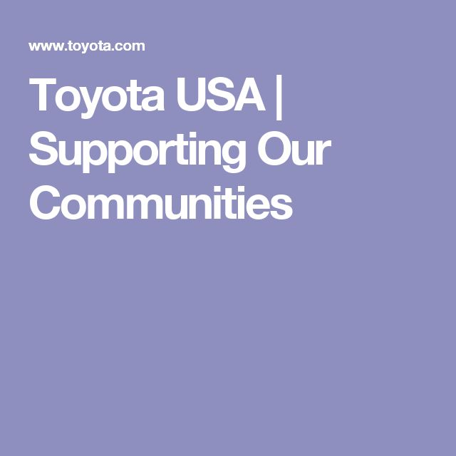 Toyota USA | Supporting Our Communities