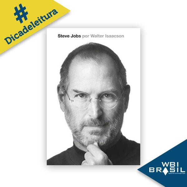 """Livro Biografia de Steve Jobs.  """"Uma história que serve ao mesmo tempo como lição e advertência, onde não faltam inovação, talento, ousadia e liderança.""""  Autor: Walter Isaacson Editora: Cia. das Letras"""