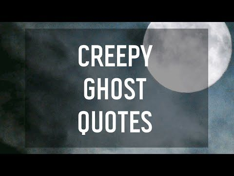 Be Afraid, Be Very Afraid.ghost Stories Are Even Scarier On All Hallowu0027s  Eve. These Spooky Quotes. Free Online 6 Creepy Ghost Quotes Ecards On  Halloween
