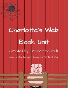 "E.B. White's ""Charlotte's Web"" Book Unit - a comprehensive unit comprised of chapter questions, graphic organizers, writing activities, 25 vocabulary words and activities, summary pages, and more!"
