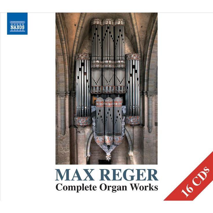Max Reger: Complete Organ Works