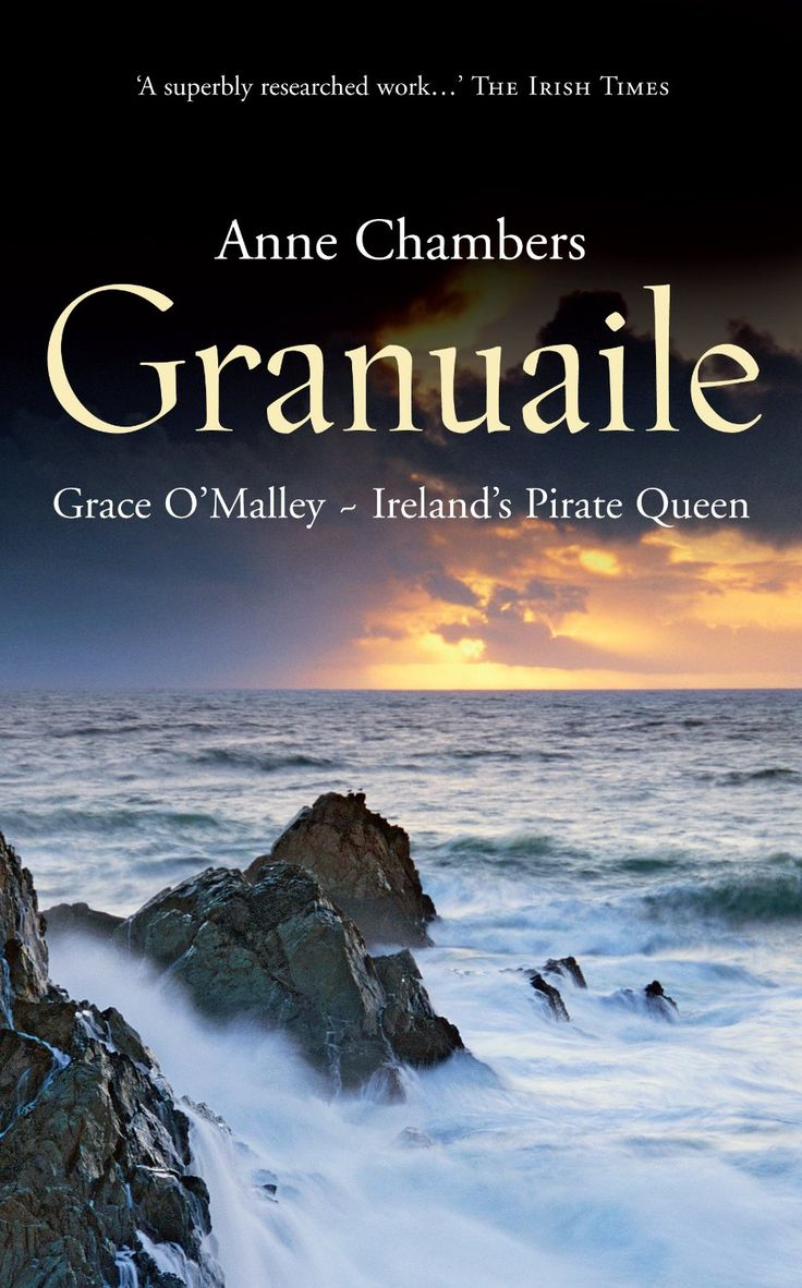 Granuaile: Grace O'Malley - Ireland's Pirate Queen. #pirates Here is another great book on Grace O'Malley