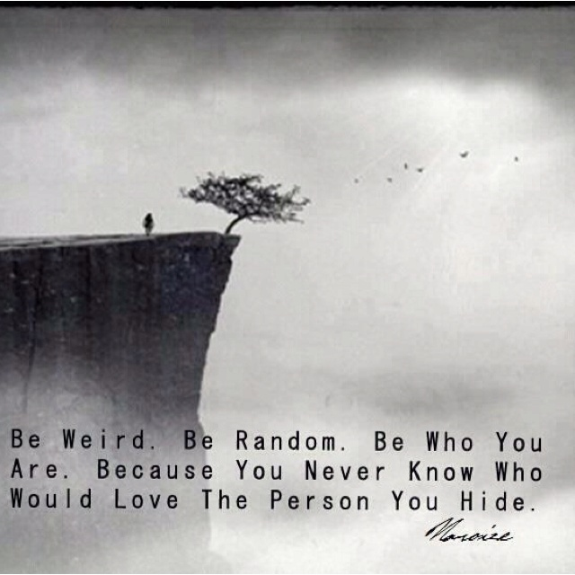 be authentic: Beyou, Relationships Quotes, Remember This, The Real, Be You, So True, Dr. Who, Weird, Just Be