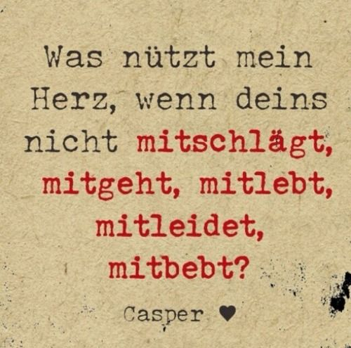 casper verflossene liebe zitat casper pinterest beautiful my heart and lyrics. Black Bedroom Furniture Sets. Home Design Ideas