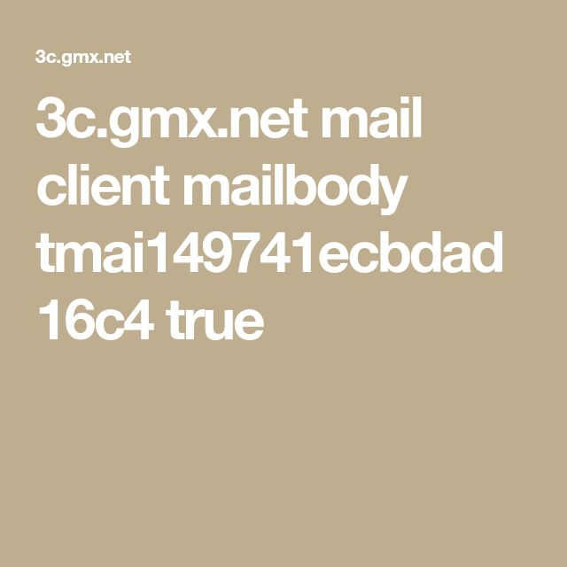 3c.gmx.net mail client mailbody tmai149741ecbdad16c4 true