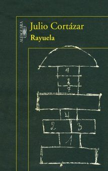Rayuela (Hopscotch). Julio Cortazar. One of my favorite books EVER.