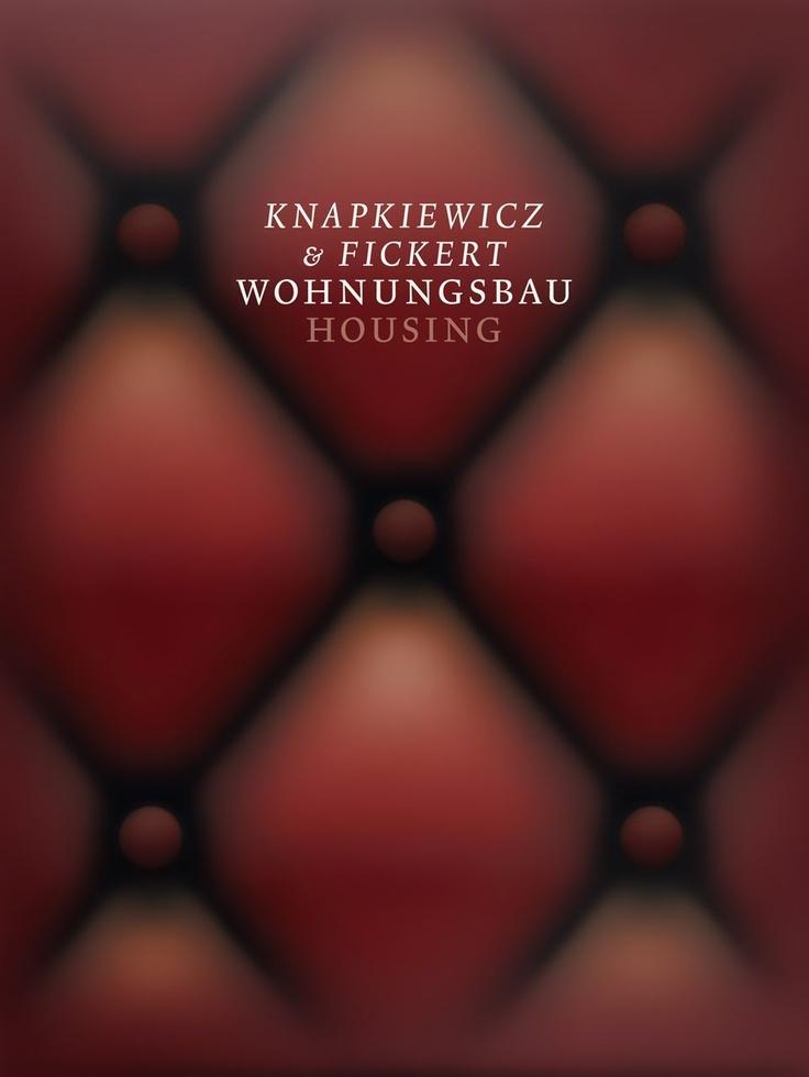 Knapkiewicz & Fickert. Housing: Axel Simon: 9783906027128: Amazon.com: Books