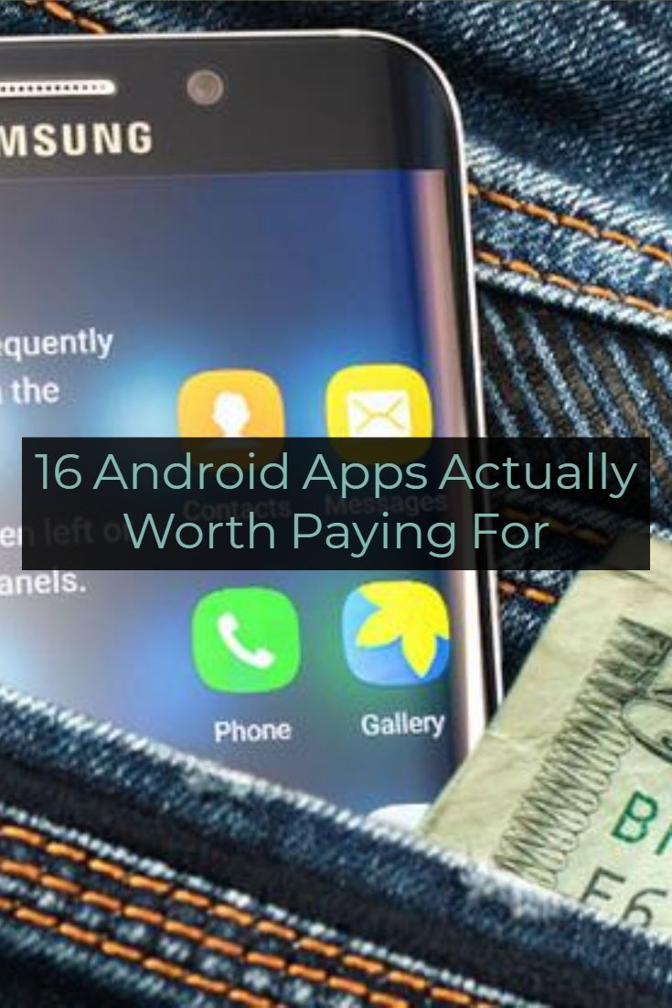 16 Android Apps Actually Worth Paying For | The Best Apps