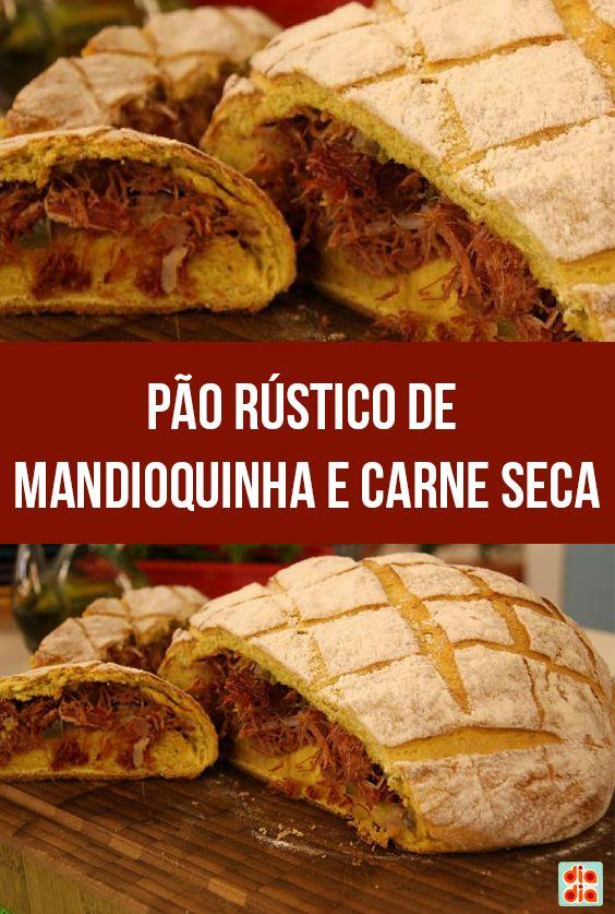 Pão Rústico de Mandioquinha e Carne Seca