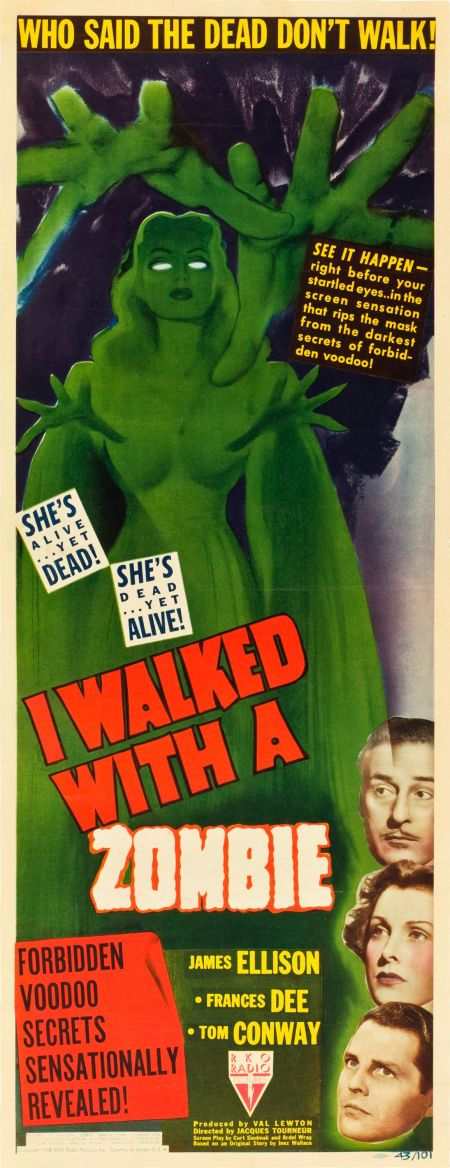 "I Walked with a Zombie (RKO, 1943). Insert (14"" X 36""). Dark and disturbing, this insert captures the tone of this 1943 horror flick, directed by Jacques Tourneur. Producer Val Lewton thought the plot of an article that had been optioned, was too clichéd, so he adapted the story to fit the classic novel Jane Eyre instead."