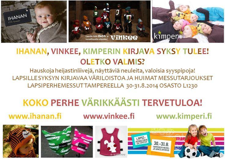 IHANAN.FI mukana Tampereen Lapsiperhemessuilla 30-31.8. osastolla L1230! Yhteistyössä Vinkee ja Kimperi!
