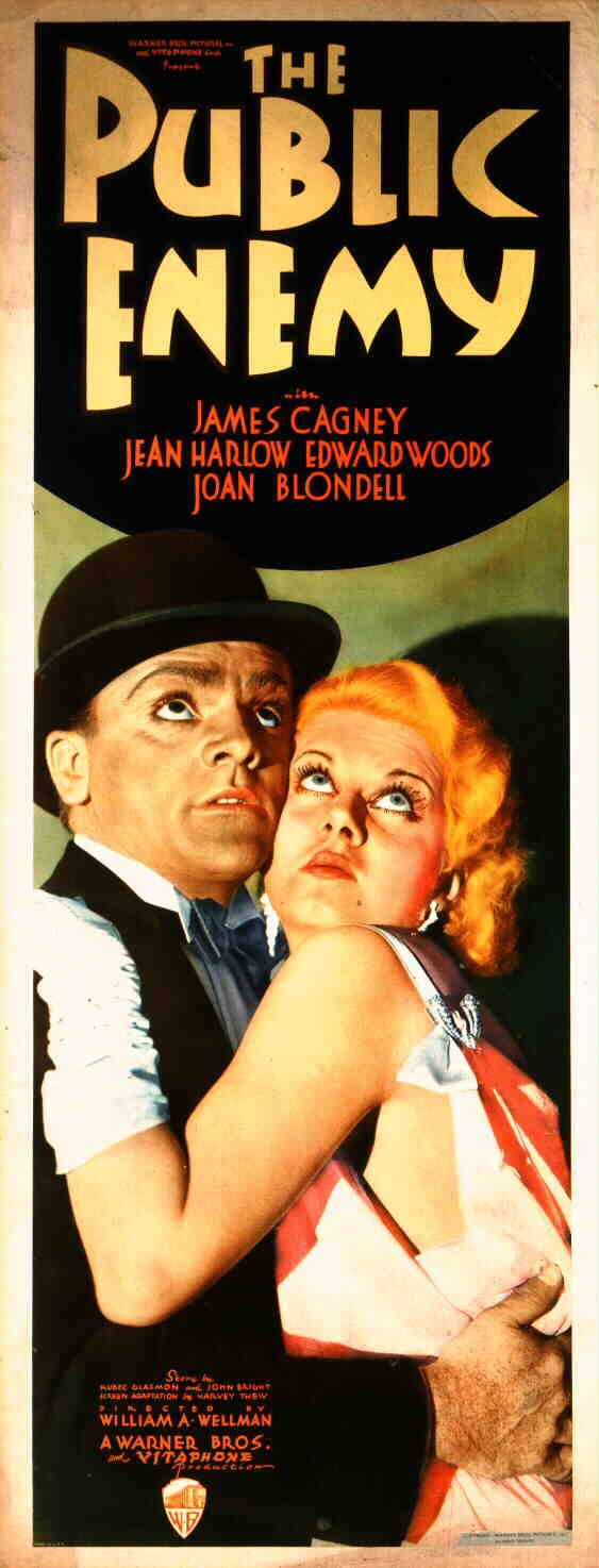 The Public Enemy (1931). Crime. Starring James Cagney and Jean Harlow.