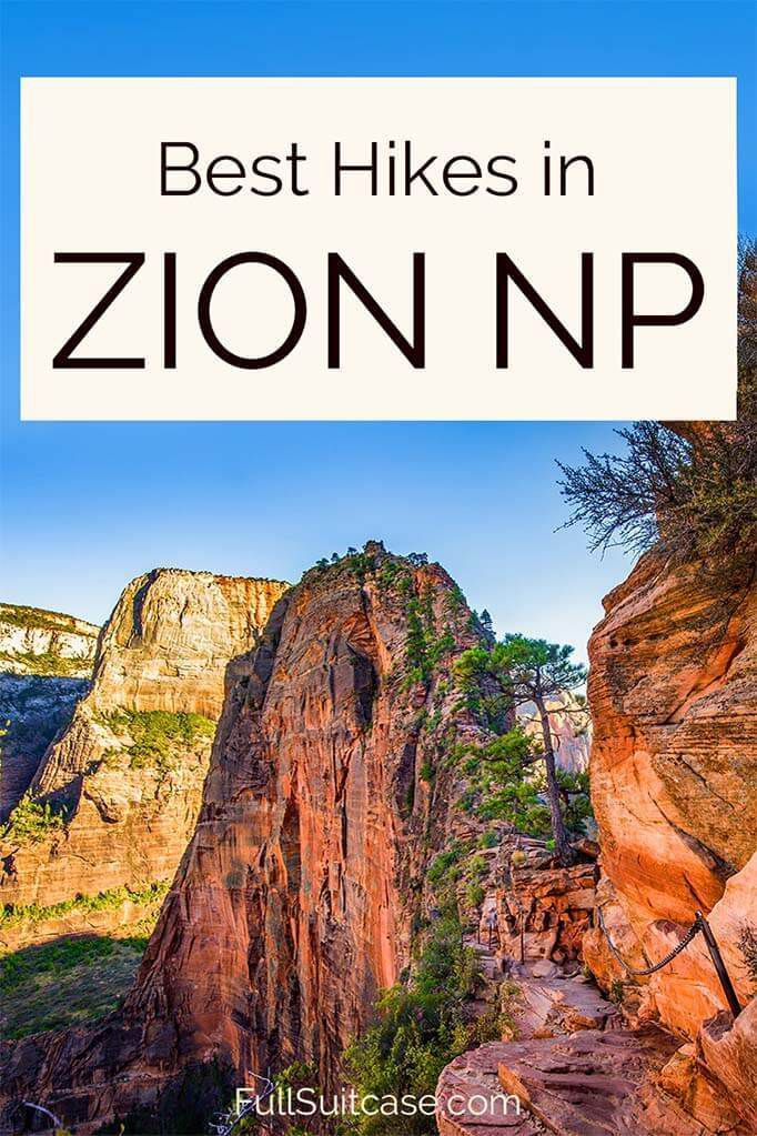 Hiking In Zion National Park 15 Best Hikes Tips In 2020 Best