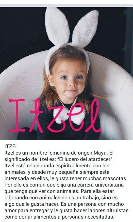 Nombres de niñas, significado del nombre Itzel
