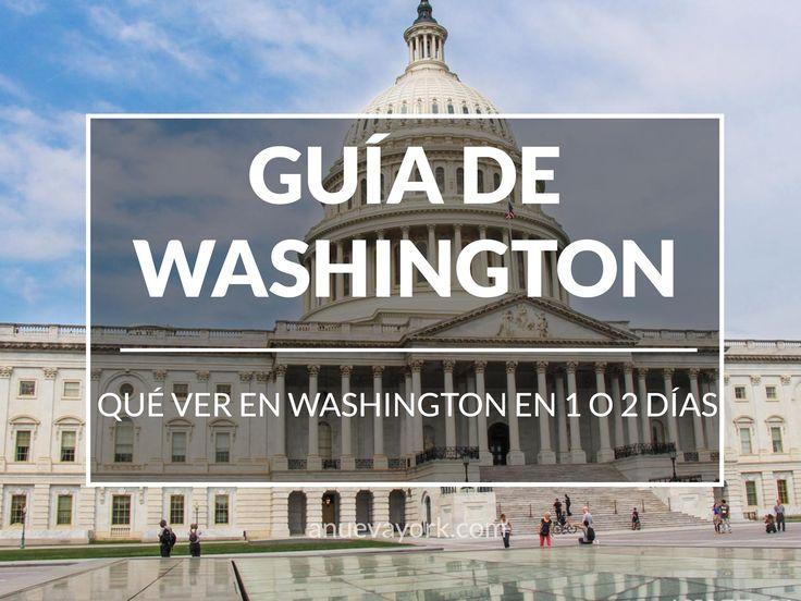 Excursión a Washington DC desde Nueva York: cómo llegar y qué ver en 1 o 2 días (con mapa)