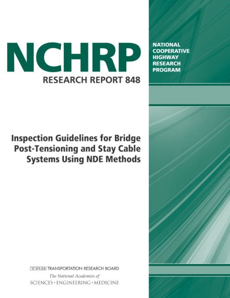 Inspection Guidelines for Bridge Post-Tensioning and Stay Cable Systems Using NDE Methods  Final Book Now Available  TRB's National Cooperative Highway Research Program (NCHRP) Research Report 848: Inspection Guidelines for Bridge Post-Tensioning and Stay Cable Systems Using NDE Methods describe nondestructive evaluation (NDE) methods for assessing the condition of in-service post-tensioning and stay cable systems. The NDE methods outlined in this report explore different condition…
