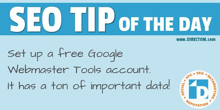"""SEO Tip of the Day from Stephanie:  """"Set up a free Google Webmaster Tools account. It has a ton of important data!""""    Stay tuned for more SEO tips!"""