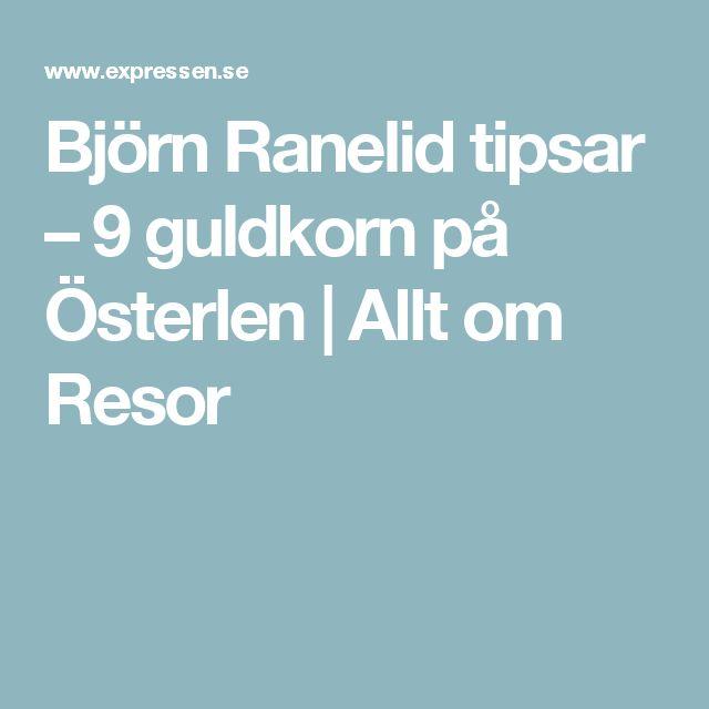 Björn Ranelid tipsar – 9 guldkorn på Österlen | Allt om Resor