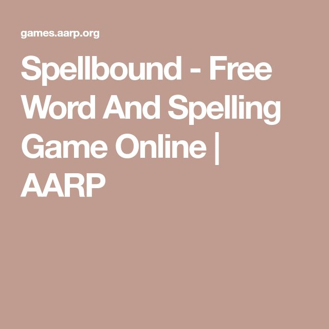 Spellbound - Free Word And Spelling Game Online | AARP