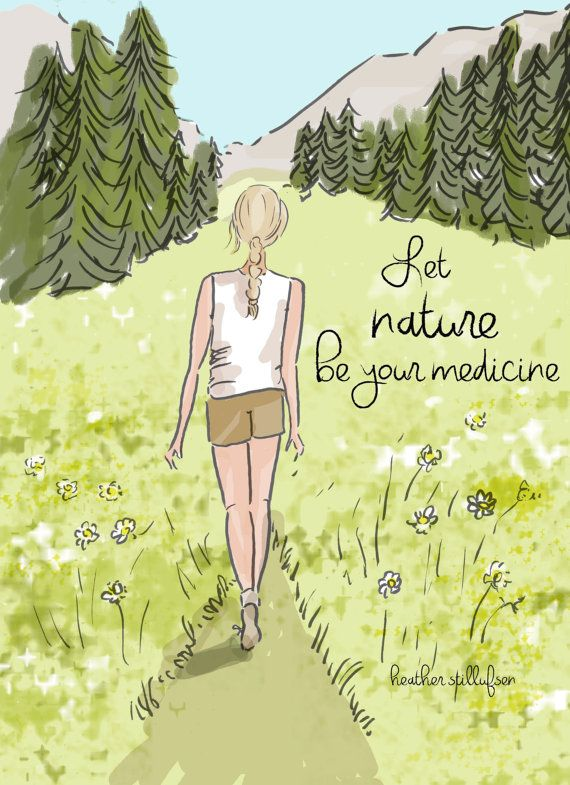 Let Nature Be your Medicine – Nature Lover – Mountains – Inspirational Art for Women