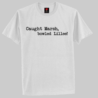 Caught Marsh, bowled Lillee - Special - Hanes Classic T