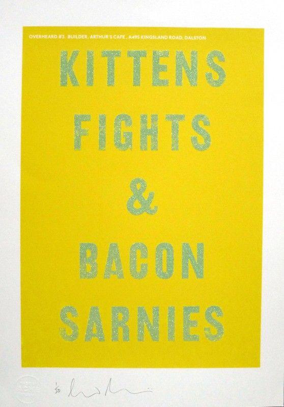 Kittens Fights & Bacon Sarnies