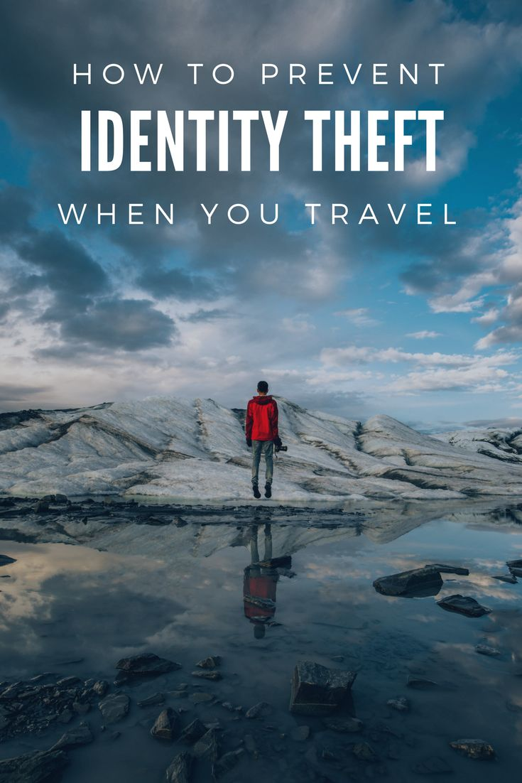 How to Prevent Identity Theft When You Travel | Travel Safety | Fraud Prevention | Credit Fraud Prevention | Travel Tips | Travel Advice