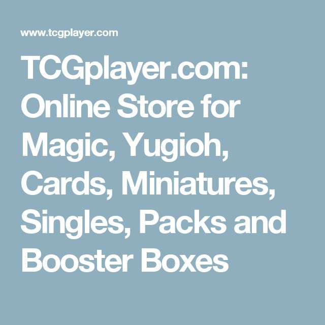 TCGplayer.com: Online Store for Magic, Yugioh, Cards, Miniatures, Singles, Packs and Booster Boxes
