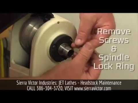 Sierra Victor Machinery: JET Lathe Headstock Maintenance, For more information or to order a JET Lathe, CALL 386-304-3720, VISIT http://sierravictor.com/index.php?dispatch=categories.view&category_id=21&subcats=Y&features_hash=V147
