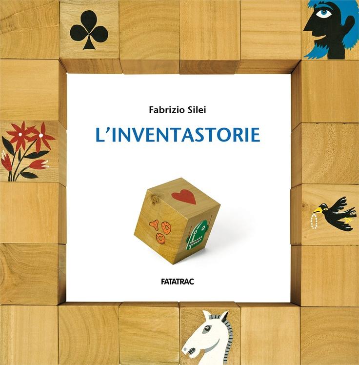 L'inventastorie di Fabrizio Silei - Fatatrac
