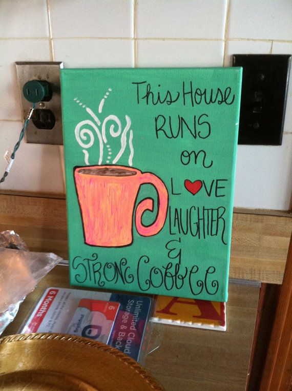 Acrylic canvas painting quote of coffee mug by Sassafrasstic, $15.00