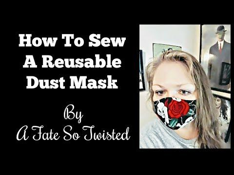 How To Sew A Reusable Dust Mask YouTube Dust mask
