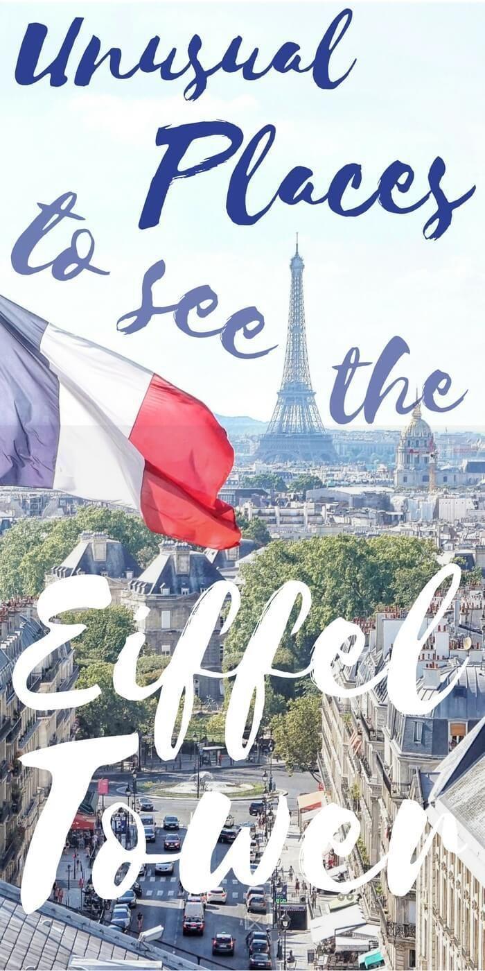 Visiting the Eiffel Tower in Paris. Unusual places to see the Eiffel Tower in Paris, France. Travel Paris