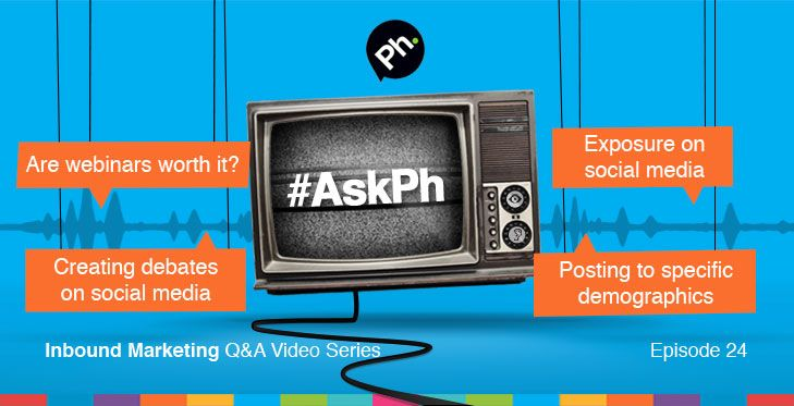 #AskPh - Week 30 Inbound Marketing Q&A Video Series. @dibliv - Are webinars worthwhile for non-tech companies? Are people still afraid of technology? #AskPh @IrishAgnes - If I use basic demographics to define clients how/where the do I post to these ONLY? And how about joining 'lists'? #AskPh @nogurultd - I'm interested in social media as a tool to create debate around #leadershipdevelopment #learning how best to do it? #AskPh