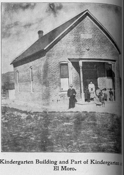1892 El Moro, CO El Moro kindergarten was established