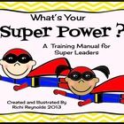 Whats Your Super Power is a glyph, graph and writing activity for students learning leadership using The Leader in Me.  Teaching children to incor...