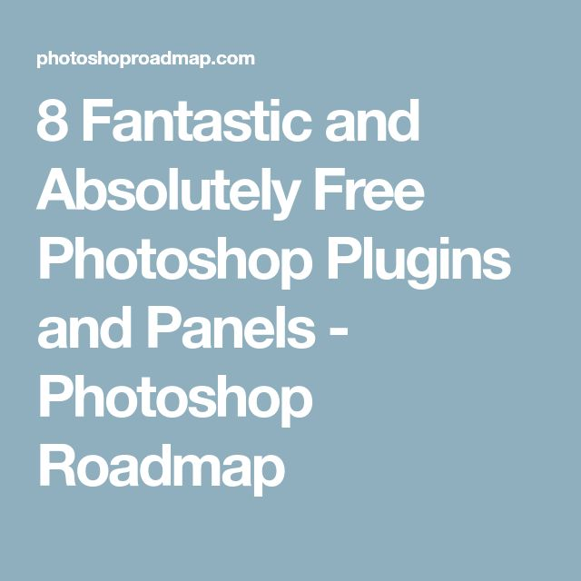 8 Fantastic and Absolutely Free Photoshop Plugins and Panels - Photoshop Roadmap