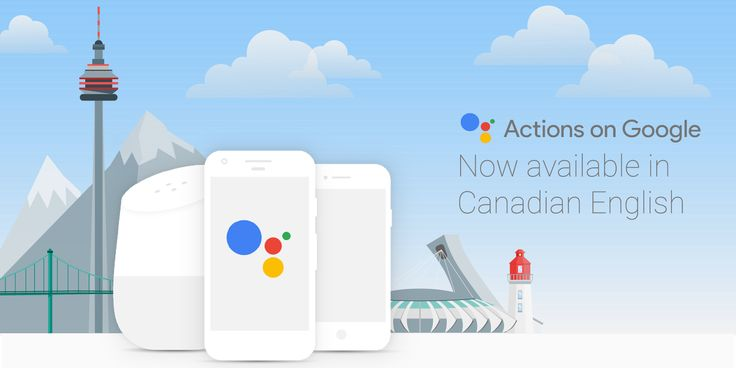 Actions on Google launch in Canadian English for Assistant on Android, iOS, & Home   9to5Google https://9to5google.com/2017/11/15/actions-on-google-launch-canadian-english-for-assistant-android-ios-home/