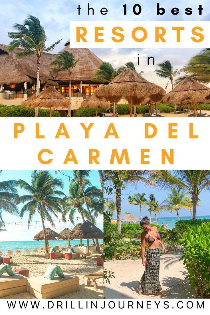 The 10 Best Resorts In Playa Del Carmen Pdc Mexico Drillinjourneys Playa Del Carmen Hotel Playa Del Carmen Resorts Playa Del Carmen