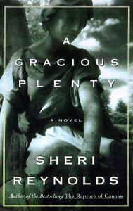 A Gracious Plenty: A Novel Book Sheri Reynolds
