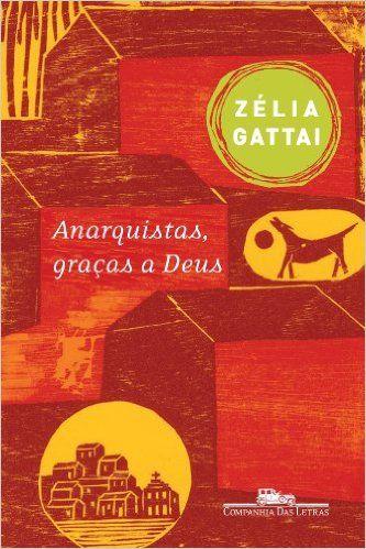 Anarquistas, Graças a Deus - Livros na Amazon.com.br