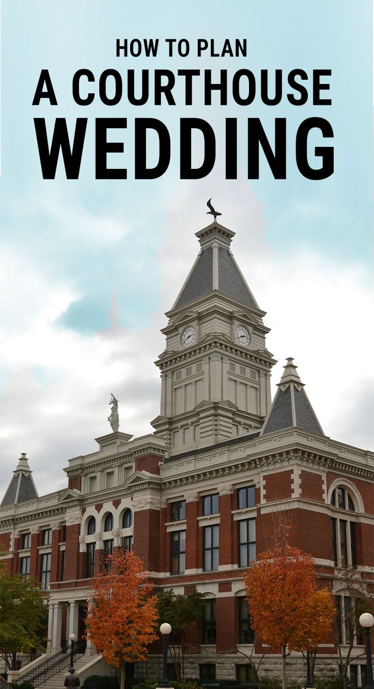 How to Plan a Courthouse Wedding – OddlyForever                                                                                                                                                                                 More