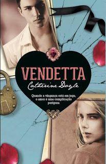 Sinfonia dos Livros: Opinião | Vendetta | Catherine Doyle