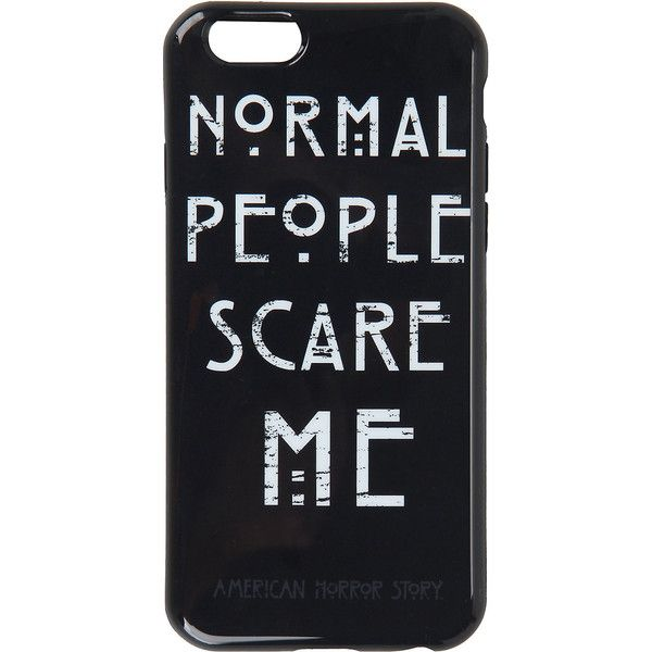 American Horror Story Normal People Scare Me iPhone 6 Case Hot Topic found on Polyvore featuring accessories, tech accessories, phone cases, tech, phones and case