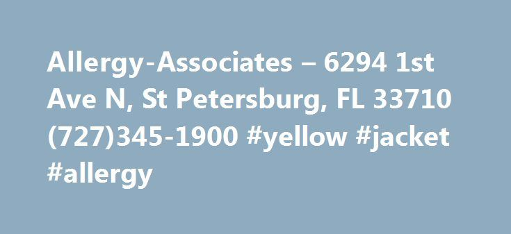 Allergy-Associates – 6294 1st Ave N, St Petersburg, FL 33710 (727)345-1900 #yellow #jacket #allergy http://louisville.remmont.com/allergy-associates-6294-1st-ave-n-st-petersburg-fl-33710-727345-1900-yellow-jacket-allergy/  # Allergy-Associates The Food Drug Administration (FDA) has just recently approved the drug Dupixent for treating atopic dermatitis (eczema). It is a human monoclonal antibody (dupilumab) that targets two inflammatory molecules – IL-4 and IL-13 – the main driving forces…