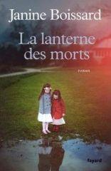 Carnet de lecture - La lanterne des morts - Janine Boissard - Editions Fayard - 2017