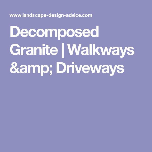 Decomposed Granite | Walkways & Driveways